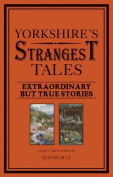 Yorkshire's Strangest Tales