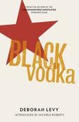 Black Vodka: Ten Stories