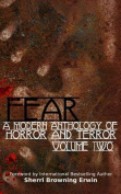 Fear: a Modern Anthology of Horror and Terror