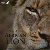 In Search of the African Lion