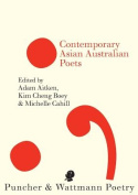 Puncher and Wattmann Anthology of Asian Australian Poetry