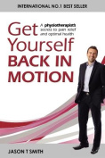 Get Yourself Back in Motion