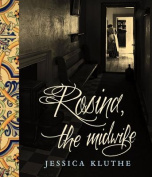 Rosine, the Midwife
