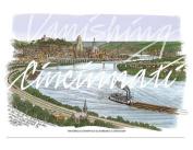 Vanishing Cincinnati