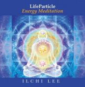 Life Particle Energy Meditation [Audio]