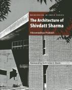 The Architecture of Shivdatt Sharma