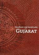 Handlooms and Handicrafts of Gujarat