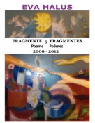 Fragmente/Fragmentes (Poeme/Poemes) 2000-2012 (Multiple Languages [MUL]