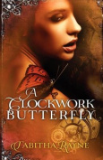 A Clockwork Butterfly