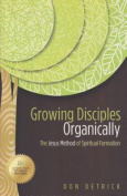 Growing Disciples Organically
