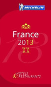 France: 2013 (Michelin Guides) [FRE]