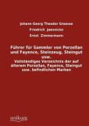 F Hrer Fur Sammler Von Porzellan Und Fayence, Steinzeug, Steingut Usw.