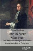 Leben Und Wirken William Penn's [GER]
