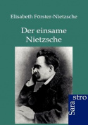 Der Einsame Nietzsche [GER]