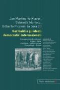 Garibaldi e Gli Ideali Democratici Internazionali