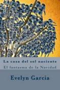 La Casa del Sol Naciente [Spanish]