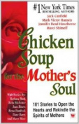 Chicken Soup for the Mothers Soul 1