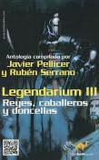 Legendarium III  [Spanish]