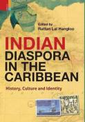 Indian Diaspora in the Caribbean