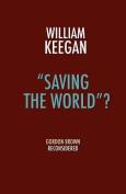 """Saving the World""?"