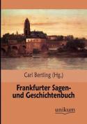 Frankfurter Sagen- Und Geschichtenbuch [GER]