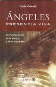 Angeles, Presencia Viva [Spanish]