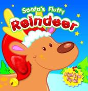 Santa's Fluffy Reindeer [Board book]