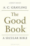 The Good Book: A Secular Bible