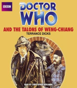 Doctor Who and the Talons of Weng-Chiang [Audio]