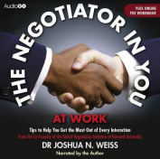 The Negotiator in You: At Work [Audio]