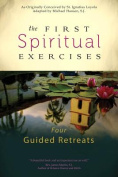 The First Spiritual Exercises