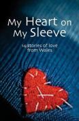 My Heart on My Sleeve