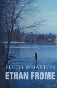 Ethan Frome (World Classics)