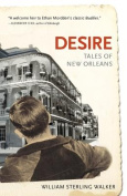 Desire: Tales of New Orleans
