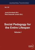 Social Pedagogy for the Entire Lifespan
