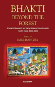 Bhakti Beyond the Forest