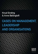 Cases on Management, Leadership & Organisations