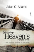 Gaining Heaven's Perspective