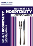 National 4/5 Hospitality Course Notes (Course Notes)