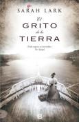 El Grito de la Tierra = The Cry of the Earth [Spanish]