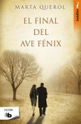 El Final Del Ave Fenix [Spanish]