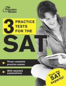 3 Practice Tests for the SAT