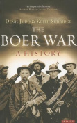 The Boer War: A History