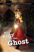 When Kitty Met the Ghost