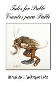 Tales for Pablo / Cuentos Para Pablo