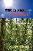Who Is Nani De Great?
