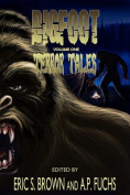 Bigfoot Terror Tales Vol. 1