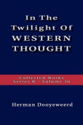 The Twilight of Western Thought