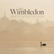 Wild About Wimbledon