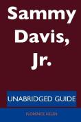 Sammy Davis, Jr. - Unabridged Guide